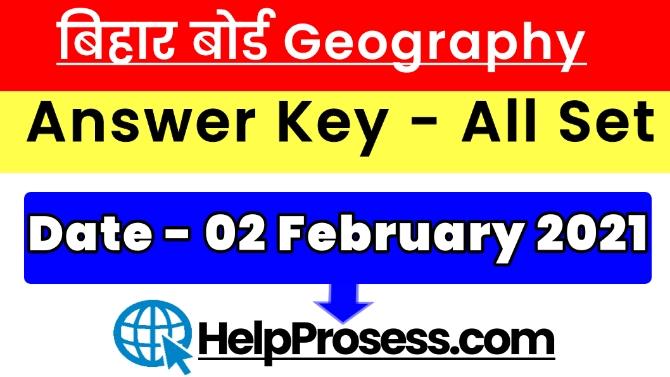 Bihar Board Inter Geography Answer Key 2021