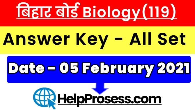 Bihar Board Inter Biology Answer Key 2021